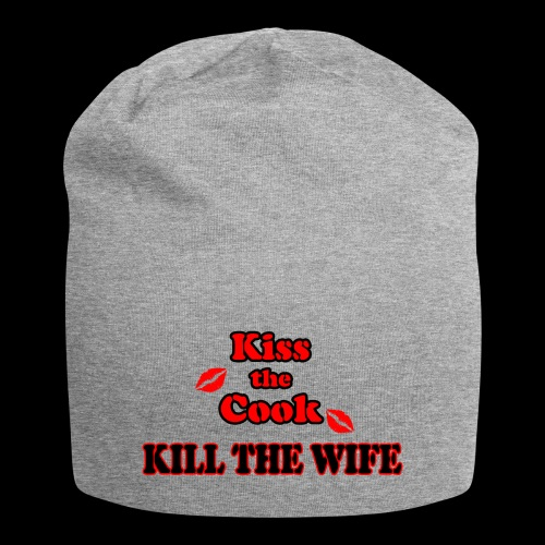 Kiss the Cook, kill the Wife - Jersey-Beanie