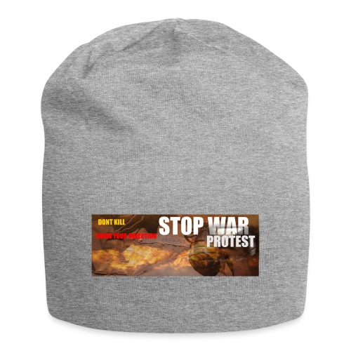 STOP WAR PROTEST - Jersey Beanie