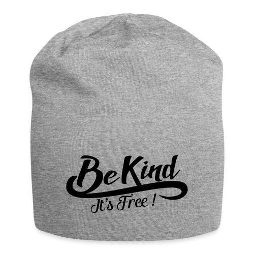 be kind it's free - Jersey Beanie