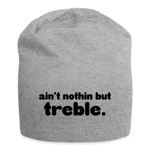 Ain't notin but treble - Jersey Beanie
