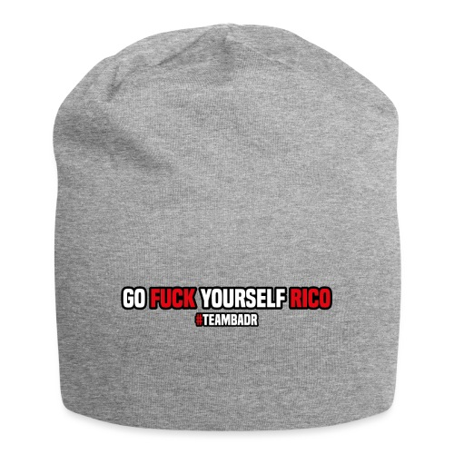 Fo fuck yourself Rico | #TEAMBADR - Jersey-Beanie