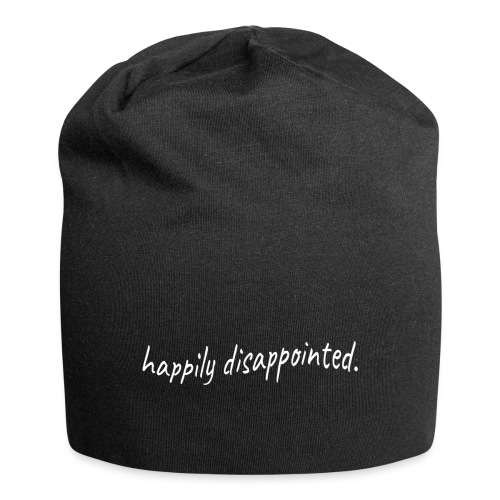 happily disappointed white - Jersey Beanie