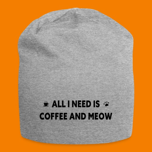 All I Need Is Coffee And Meow - Jerseymössa