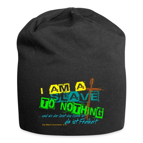 i am a slave to nothing - Jersey-Beanie