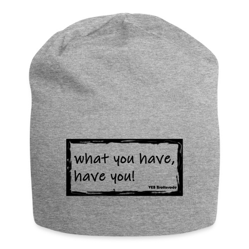 what you have - Jersey-Beanie