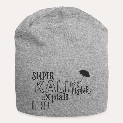 superkalifragilistikexpialigetisch - Jersey-Beanie