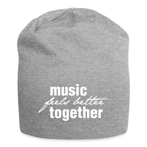 Music feels better together - Jersey-Beanie