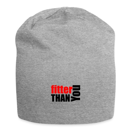 Fitter than you - Jersey-Beanie