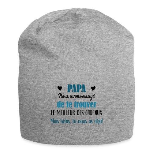 Papa, meilleur des cadeaux - Bonnet en jersey