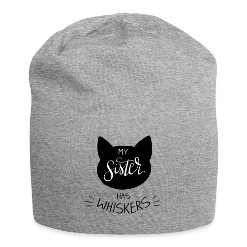 My Sister has Whiskers n°2 - Jersey-Beanie