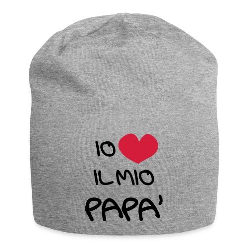 Io Amo il Mio Papà - Beanie in jersey