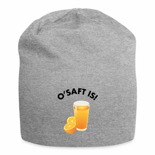 O'Saft is! - Jersey-Beanie