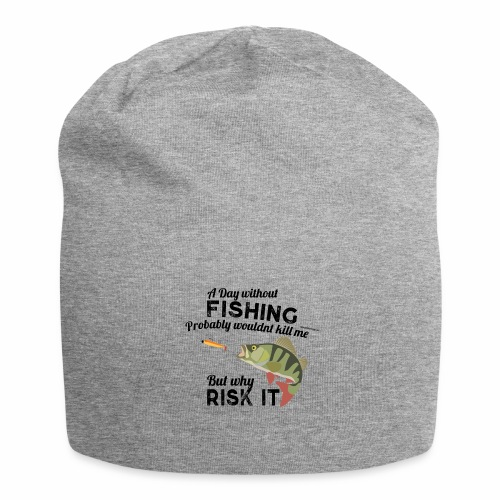 A Day without Fishing Angeln Fishyworm Bass Barsch - Jersey-Beanie