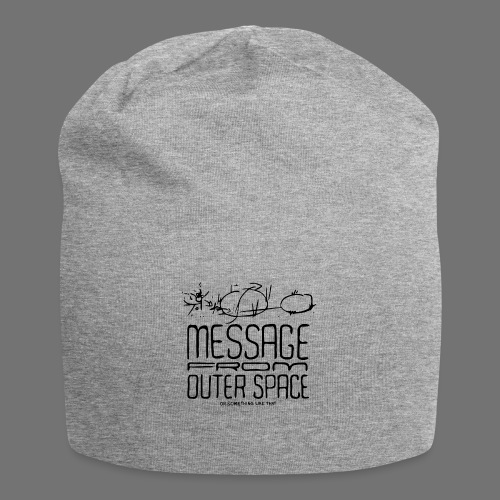 Message From Outer Space (black) - Jersey Beanie