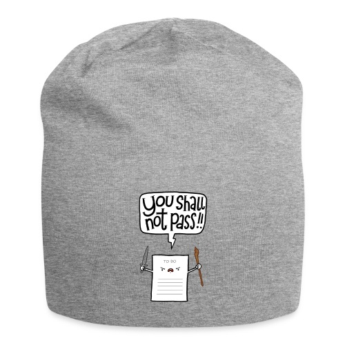 You shall not pass-To Do - Jersey-Beanie