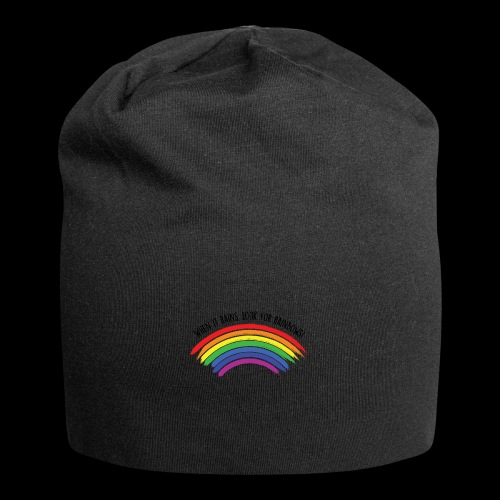 When it rains, look for rainbows! - Colorful Desig - Beanie in jersey