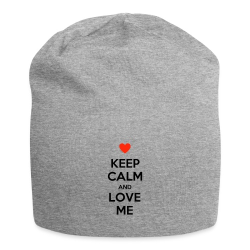Keep calm and love me - Beanie in jersey