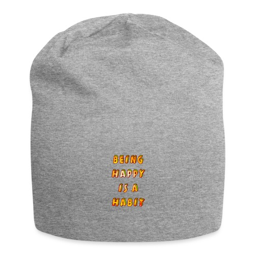 being happy is a habit - Jersey Beanie