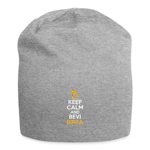 KEEP CALM AND BEVI BIRRA - Beanie in jersey