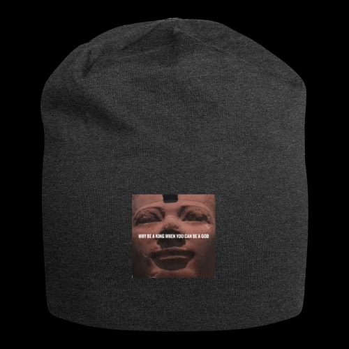 Why be a king when you can be a god - Jersey Beanie
