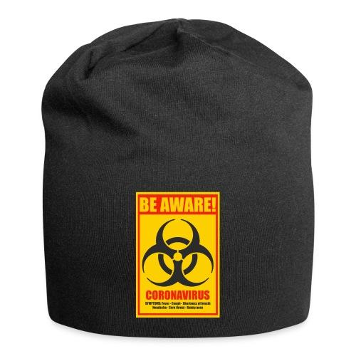 Be aware! Coronavirus biohazard - Jersey Beanie