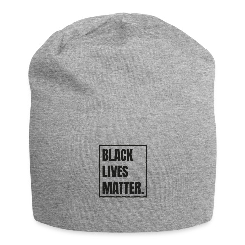 Black Lives Matter T-Shirt #blacklivesmatter blm - Jersey-Beanie