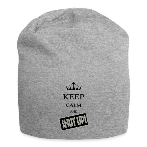 keep_calm and_shut up-01 - Beanie in jersey