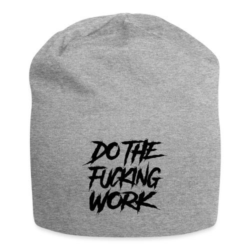 do the fucking work - Jerseymössa