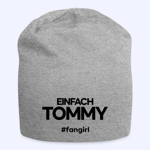 Einfach Tommy / #fangirl / Black Font - Jersey-Beanie