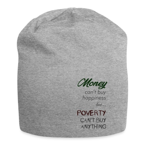 Money can't buy happiness - Beanie in jersey