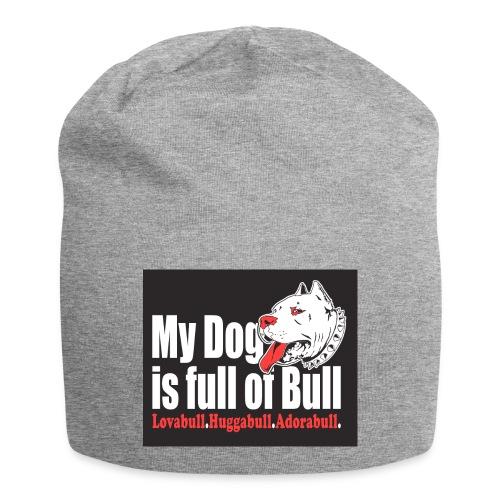 My Dog is full of Bull - Czapka krasnal z dżerseju