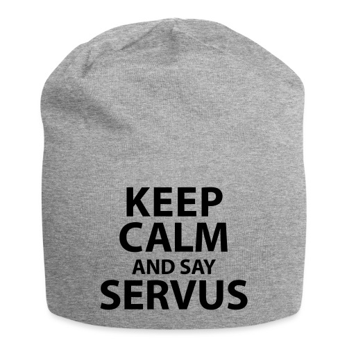 Keep calm and say Servus - Jersey-Beanie