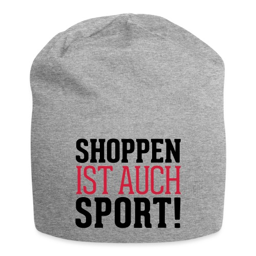 Shoppen ist auch Sport! - Jersey-Beanie