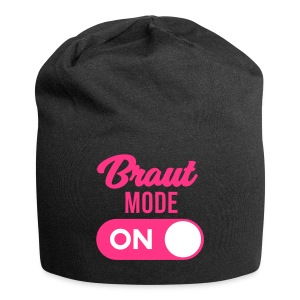 Braut Mode on - JGA T-Shirt - JGA Shirt - Party - Jersey-Beanie