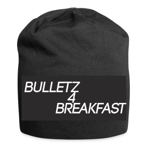 bulletz4breakfast_t-shirt - Jersey Beanie