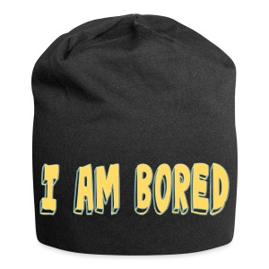 I AM BORED T-SHIRT - Jersey Beanie