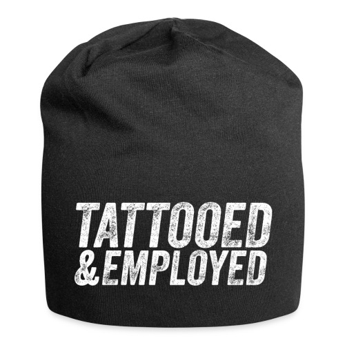 tattooed and employed –white print - Jersey-Beanie