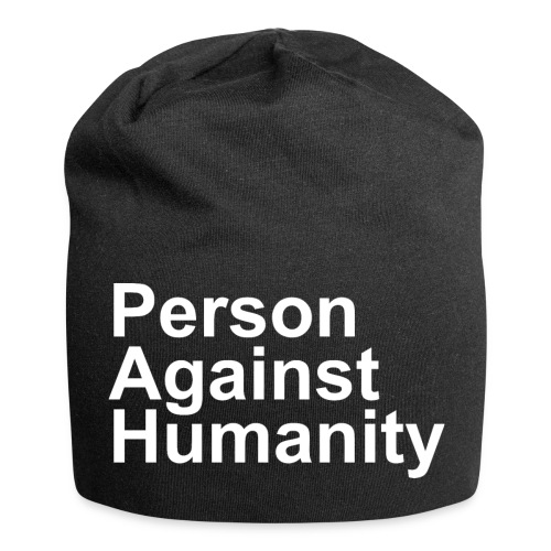 PERSON AGAINST HUMANITY BLACK - Jersey Beanie