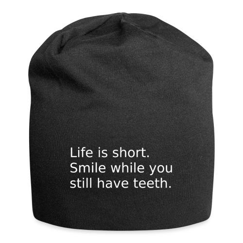 Das Leben ist kurz. Lächle. - Jersey-Beanie