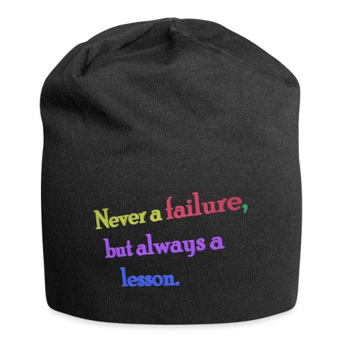 Never a failure but always a lesson - Jersey Beanie