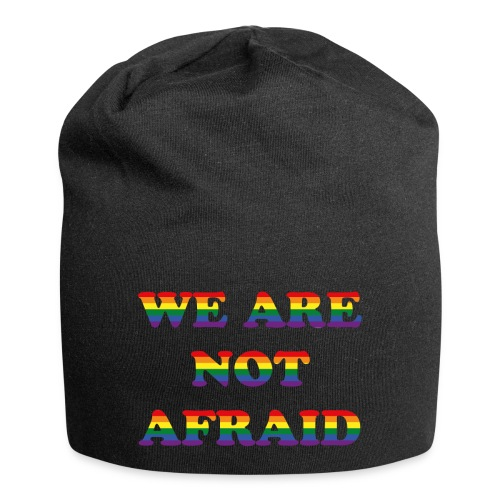 We are not afraid - Jersey Beanie