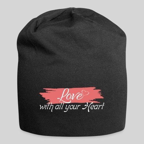 Love with all your Heart - Liebe von ganzem Herzen - Jersey-Beanie