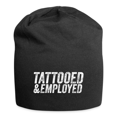 tattooed and employed –white print - Jersey-Beanie