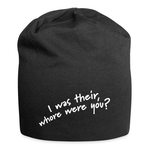 Dyslexic I was there - Jersey-Beanie