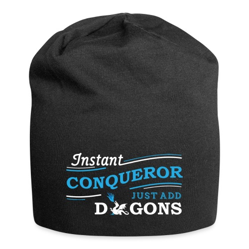 Instant Conqueror, Just Add Dragons - Jersey Beanie