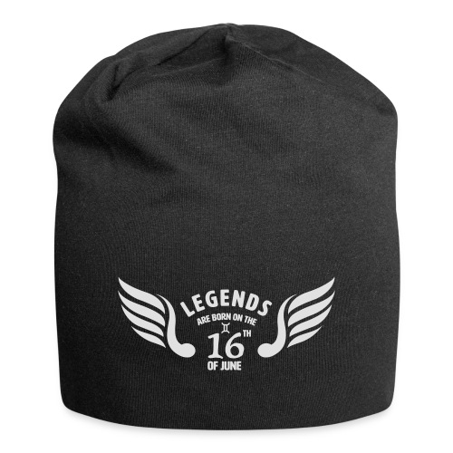 Legends are born on the 16th of june - Jersey-Beanie