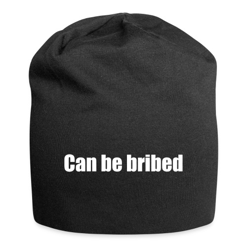 can be bribed - Jersey Beanie