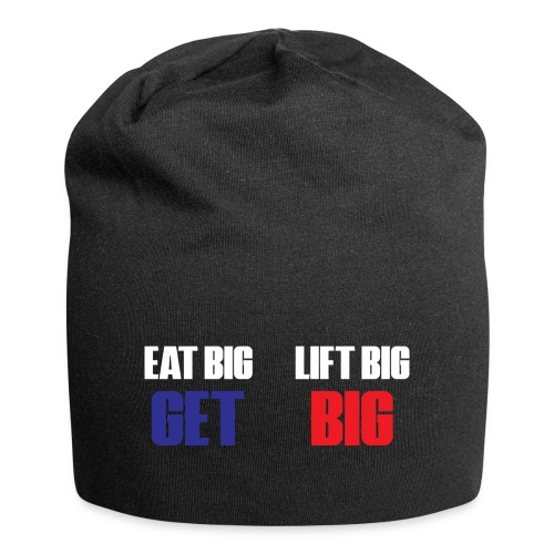 EAT BIG, LIFT BIG, GET BIG - Jersey-Beanie