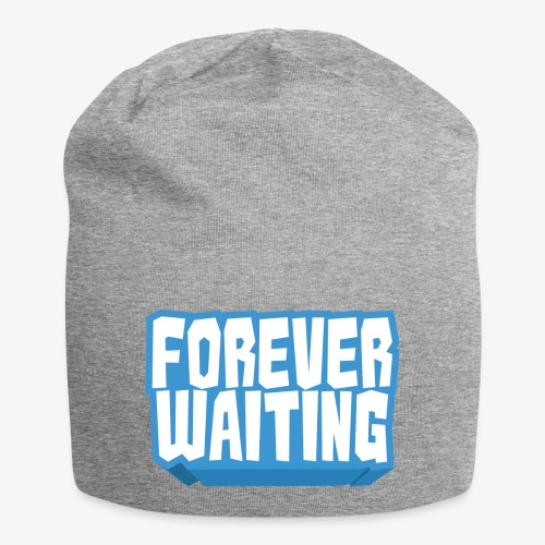 Forever Waiting - Jersey Beanie