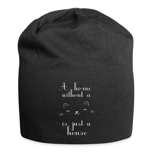 A home without a cat is just a house - Jersey-Beanie
